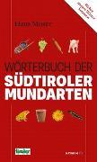 Cover-Bild zu Moser, Hans: Wörterbuch der Südtiroler Mundarten