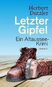 Cover-Bild zu Dutzler, Herbert: Letzter Gipfel