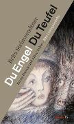 Cover-Bild zu Steinwendtner, Brita: Du Engel Du Teufel