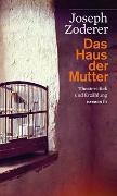Cover-Bild zu Zoderer, Joseph: Das Haus der Mutter