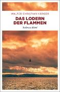 Cover-Bild zu Kärger, Walter Christian: Das Lodern der Flammen