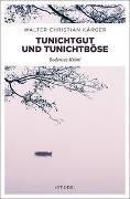 Cover-Bild zu Kärger, Walter Christian: Tunichtgut und Tunichtböse