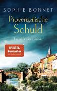 Cover-Bild zu Bonnet, Sophie: Provenzalische Schuld