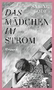 Cover-Bild zu Bode, Sabine: Das Mädchen im Strom