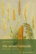 Cover-Bild zu Renzenbrink, Udo: Die sieben Getreide