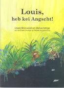 Cover-Bild zu Louis, heb kei Angscht! Liederheft von Hottiger, Markus