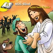 Cover-Bild zu Mini-Bibel 13 - Jesus heilt Kranke von Kündig, Claudia