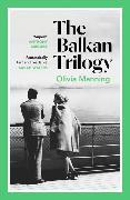 Cover-Bild zu Manning, Olivia: The Balkan Trilogy