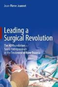 Cover-Bild zu Jeannet, Jean-Pierre: Leading a Surgical Revolution