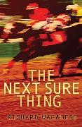 Cover-Bild zu Wagamese, Richard: The Next Sure Thing (eBook)