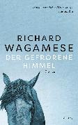 Cover-Bild zu Wagamese, Richard: Der gefrorene Himmel (eBook)