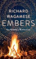 Cover-Bild zu Wagamese, Richard: Embers (eBook)