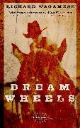 Cover-Bild zu Wagamese, Richard: Dream Wheels (eBook)
