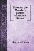 Cover-Bild zu Stein, Marc Aurel: Notes on the Monetary System of Ancient Kasmir