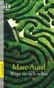 Cover-Bild zu Marc Aurel: Wege zu sich selbst