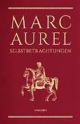 Cover-Bild zu Marc Aurel: Marc Aurel, Selbstbetrachtungen (Cabra-Lederausgabe)
