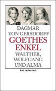 Cover-Bild zu Gersdorff, Dagmar von: Goethes Enkel