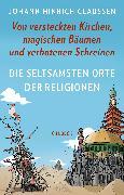 Cover-Bild zu Die seltsamsten Orte der Religionen