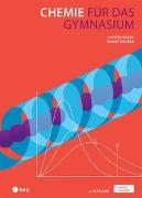 Cover-Bild zu Baars, Günter: Chemie für das Gymnasium (Print inkl. eLehrmittel)
