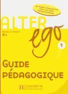 Cover-Bild zu Alter Ego: Niveau 1 Guide Pedagogique von Berthet, Annie