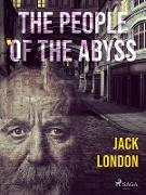 Cover-Bild zu People of the Abyss (eBook) von Jack London, London