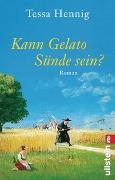 Cover-Bild zu Kann Gelato Sünde sein? von Hennig, Tessa