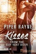 Cover-Bild zu Kisses from the Guy next Door von Rayne, Piper
