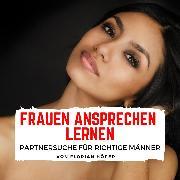 Cover-Bild zu Frauen Ansprechen lernen (Audio Download) von Höper, Florian