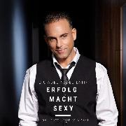 Cover-Bild zu Erfolg macht sexy (Audio Download) von Abdel-Latif, Dr. Adel