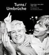 Cover-Bild zu Jansson, Ann-Christine (Hrsg.): Umbrüche / Turns