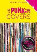 Cover-Bild zu Seltmann, Oliver (Hrsg.): The Art of Punk + New-Wave-Covers