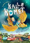 Cover-Bild zu Kalle Komet. Auf ins Drachenland! von Glanzner, Susanne Sue