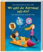 Cover-Bild zu Wo geht der Astronaut aufs Klo? von Schmitt, Petra Maria