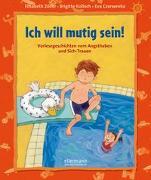 Cover-Bild zu Ich will mutig sein von Zöller, Elisabeth