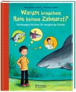 Cover-Bild zu Warum brauchen Haie keinen Zahnarzt? von Dreller, Christian