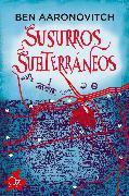 Cover-Bild zu Susurros subterráneos (eBook) von Aaronovitch, Ben