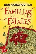Cover-Bild zu Familias fatales (eBook) von Aaronovitch, Ben