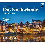 Cover-Bild zu Die Niederlande (Audio Download) von Archiv, Frankfurter Allgemeine