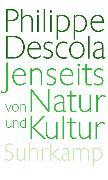 Cover-Bild zu Jenseits von Natur und Kultur von Descola, Philippe