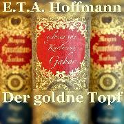 Cover-Bild zu Der goldne Topf (Audio Download) von Hoffmann, E.T.A.