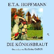 Cover-Bild zu Die Königsbraut (Audio Download) von Hoffmann, E.T.A.