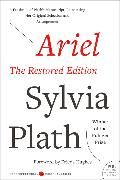 Cover-Bild zu Plath, Sylvia: Ariel: The Restored Edition
