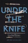 Cover-Bild zu Laar, Arnold van de: Under the Knife