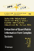 Cover-Bild zu Dahmen, Wolfgang (Hrsg.): Extraction of Quantifiable Information from Complex Systems (eBook)