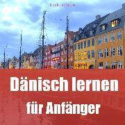 Cover-Bild zu Dänisch lernen für Anfänger (Audio Download) von Hörbuch!com