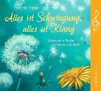 Cover-Bild zu Alles ist Schwingung, alles ist Klang von Vahle, Fredrik