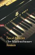 Cover-Bild zu Mercier, Pascal: Der Klavierstimmer (eBook)