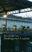 Cover-Bild zu Mercier, Pascal: Nachtzug nach Lissabon (eBook)