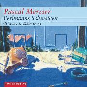 Cover-Bild zu Mercier, Pascal: Perlmanns Schweigen (Audio Download)
