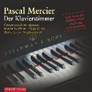 Cover-Bild zu Mercier, Pascal: Der Klavierstimmer (Audio Download)